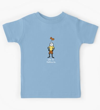 Life is mediocre. Kids Clothes
