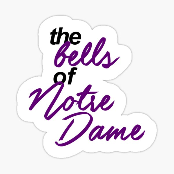 The Hunchback of Notre Dame - The Bells of Notre Dame Sticker
