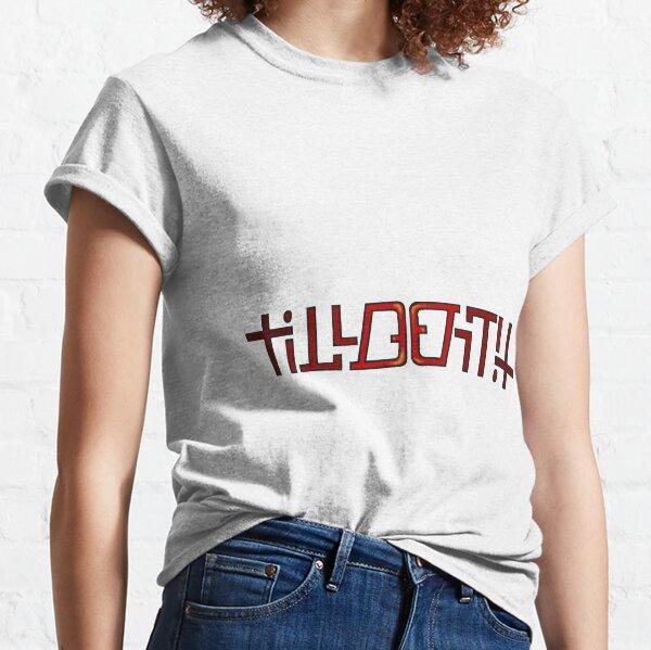 Till Death Do Us Part  Classic T-Shirt