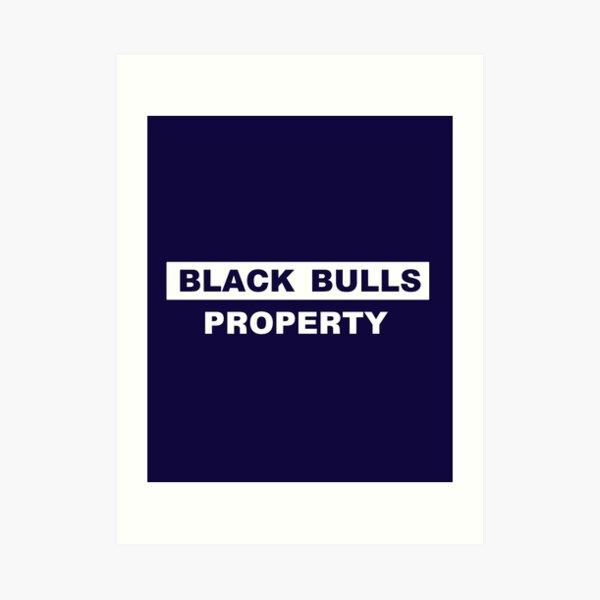 Black bulls property Art Print