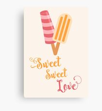 Sweet Sweet Love Canvas Print