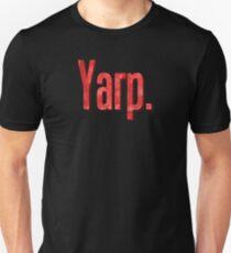 Yarp Unisex T-Shirt