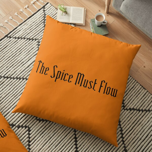 The Spice Must Flow Floor Pillow