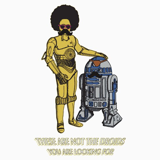TShirtGifter presents: Not the droids you are looking for