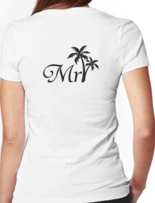 Mister Mr and Mrs Wedding Honeymoon Palm Tree Womens Fitted T-Shirt