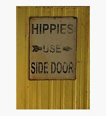 Hippies Use Side Door Photographic Print