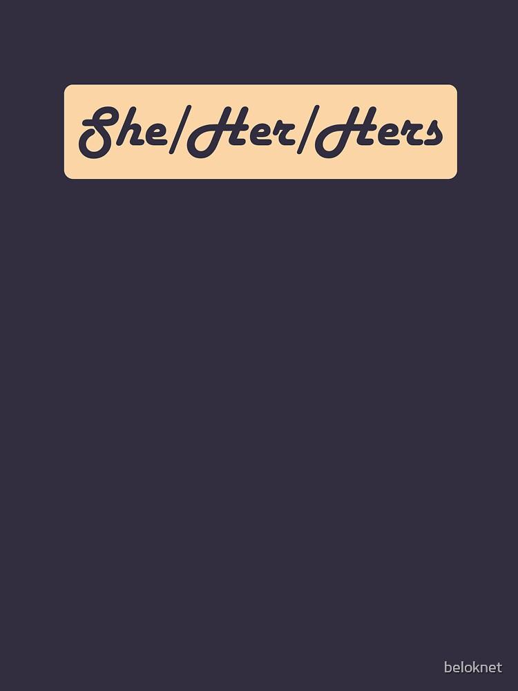 She/Her/Hers Preferred Pronouns by beloknet