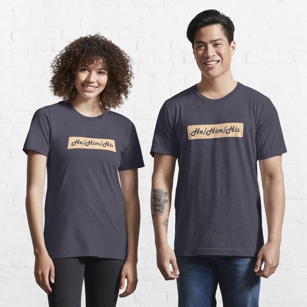 He/Him/His Preferred Pronouns Essential T-Shirt
