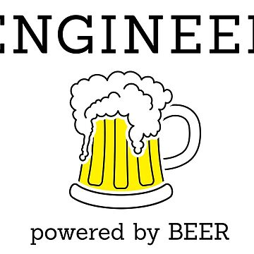 Engineer (powered by beer) by florintenica
