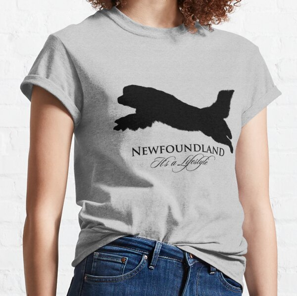 Newfoundland: It's a Lifestyle Classic T-Shirt