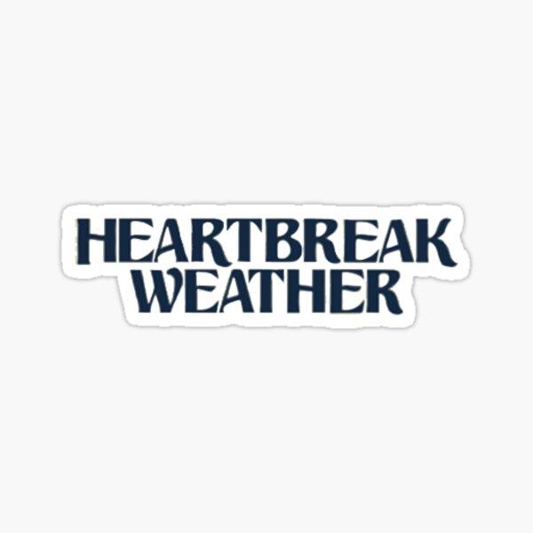 Heartbreak Weather Stickers Redbubble