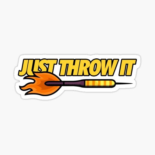 Just throw it darts darts dart dart dart Sticker