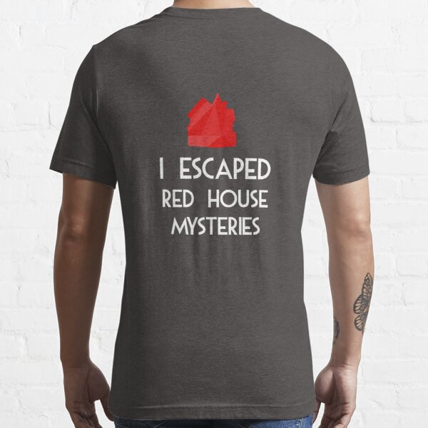 Red House Mysteries Essential T-Shirt