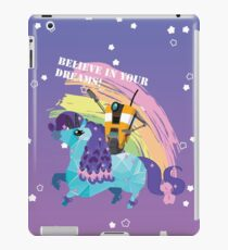 BELIEVE IN YOUR DREAMS! iPad Case/Skin