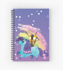 BELIEVE IN YOUR DREAMS! Spiral Notebook