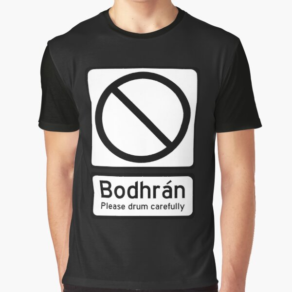 Bodhran, Please drum carefully. Graphic T-Shirt