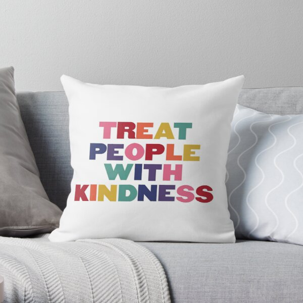 Rainbow Treat People With Kindness Throw Pillow