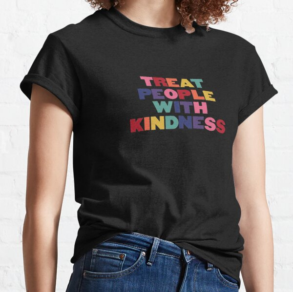 Rainbow Treat People With Kindness Classic T-Shirt