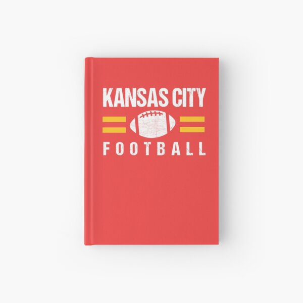 KC Kansas City Red Yellow Football Kingdom Kc 2020 Sports Fan Championship Classic Hardcover Journal