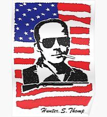 Hunter S Thompson. Drugs, alcohol, violence and insanity Poster