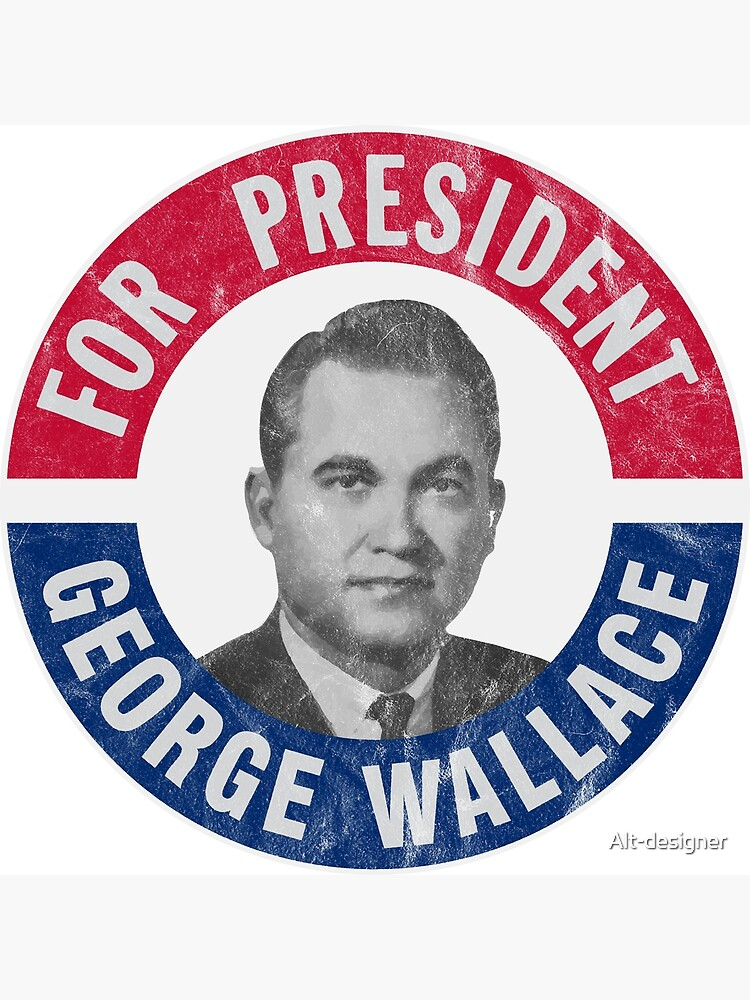 "George Wallace For President 1968 Campaign "" Greeting Card by Alt ..."