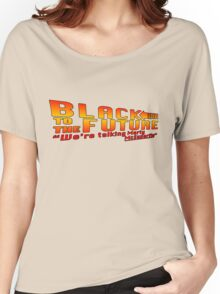 Black to the future Women's Relaxed Fit T-Shirt