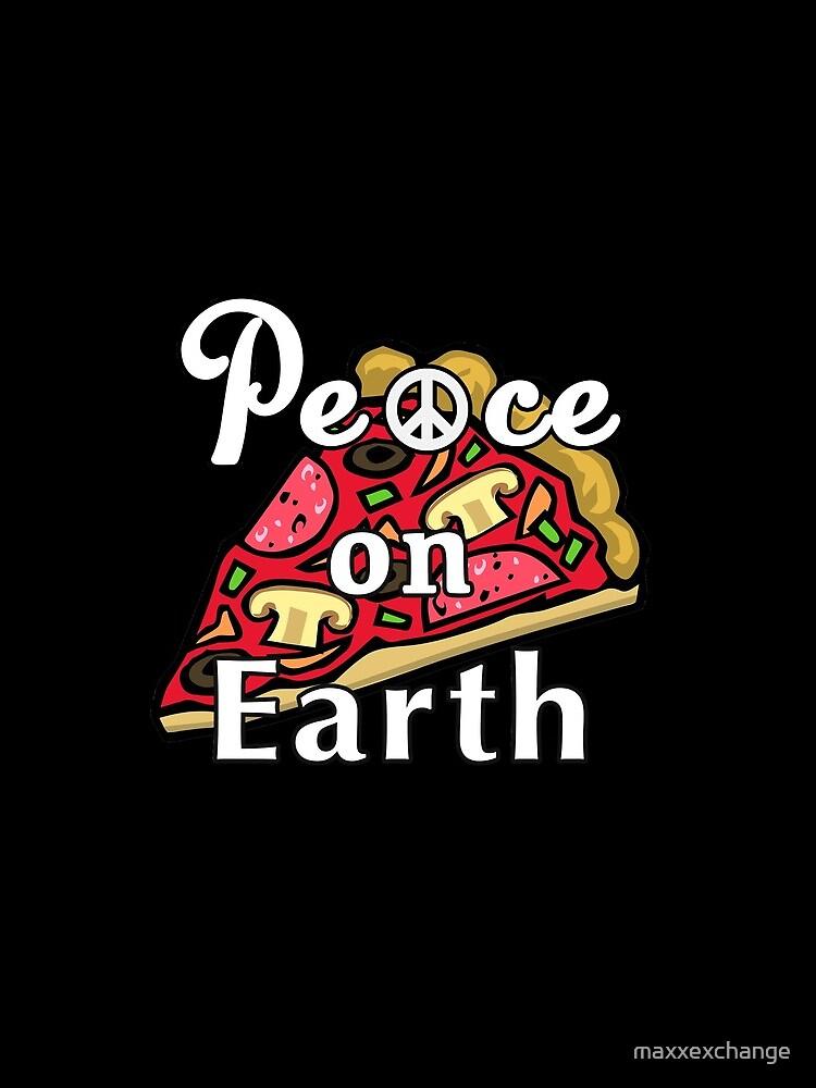 Peace on Earth, Mozzarella Pepperoni Pizzeria Pie. by maxxexchange