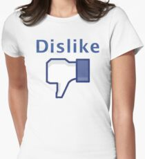 Dislike Womens Fitted T-Shirt