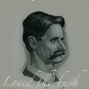 Henry Lawson Loves the Bush by grubbanax