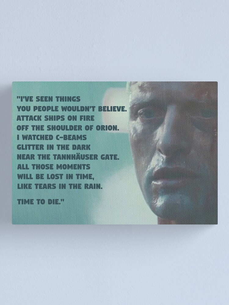 TEARS IN THE RAIN ART PRINT PHOTO POSTER GIFT BLADE RUNNER QUOTE RUTGER HAUER