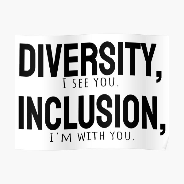 Diversity vs Inclusion Poster