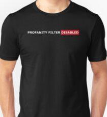 PROFANITY FILTER DISABLED T-Shirt