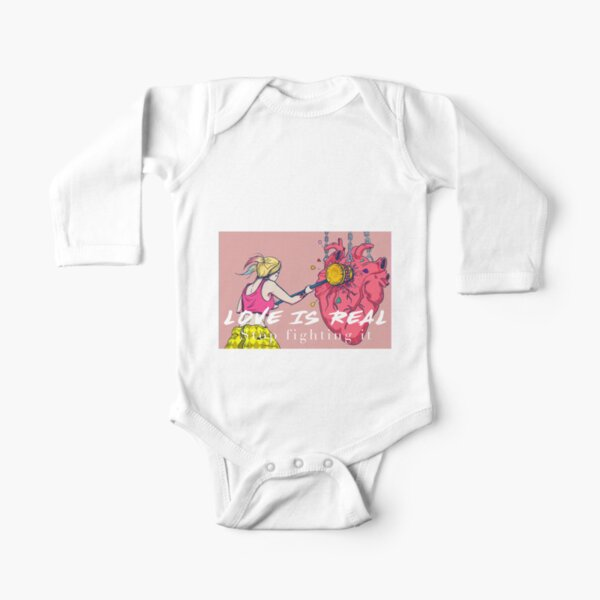 Love is Real, Stop fighting it! Long Sleeve Baby One-Piece