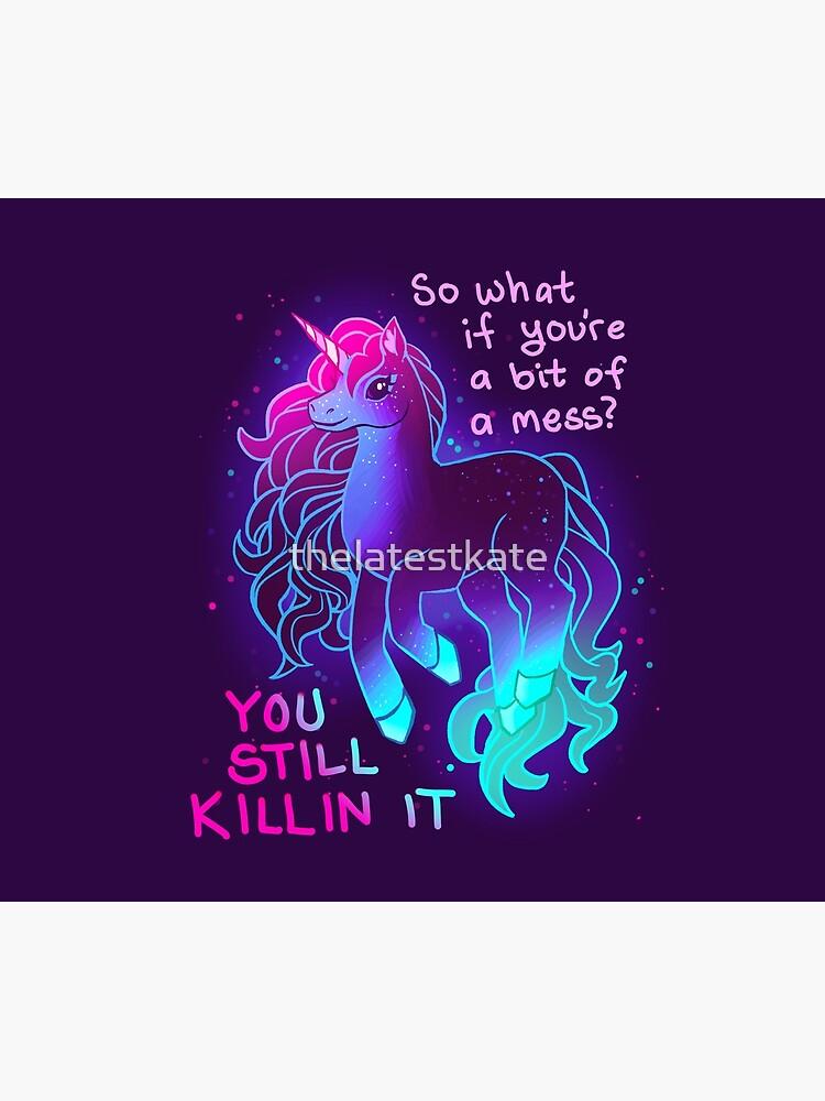 """YOU STILL KILLIN IT"" Neon Unicorn by thelatestkate"