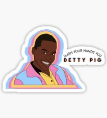 wash your hands you DETTY PIG Sticker