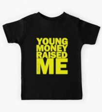 Young Money Raised Me Kids Tee
