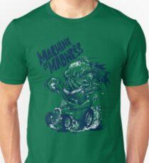 Maschine der Verrücktheit Unisex T-Shirt
