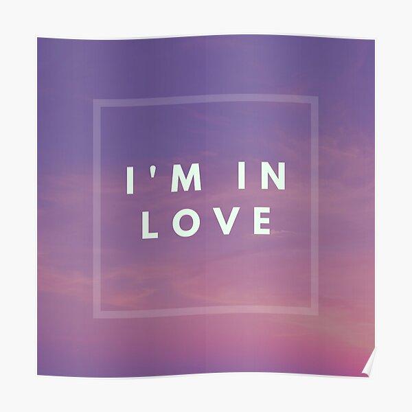 I'm in love Poster