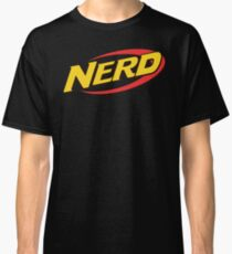 Nerf is for Nerds Classic T-Shirt