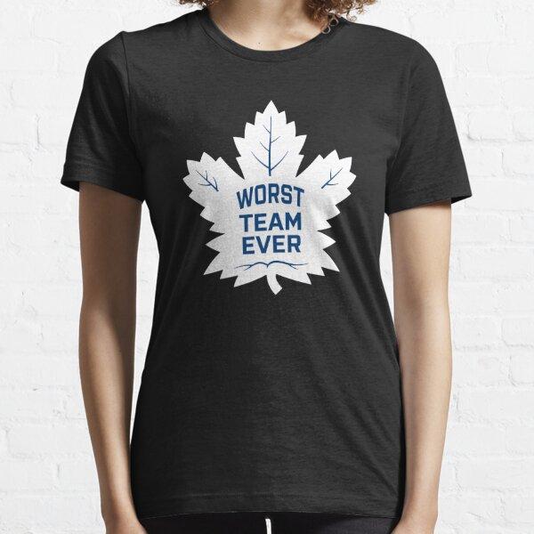 Leafs Worst Team - White Essential T-Shirt