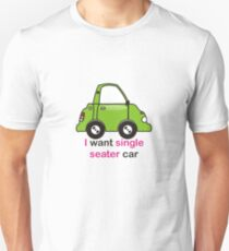 single seater T-Shirt
