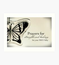 Prayers for a NICU Baby Art Print