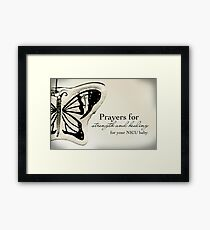 Prayers for a NICU Baby Framed Print