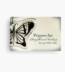 Prayers for a NICU Baby Canvas Print
