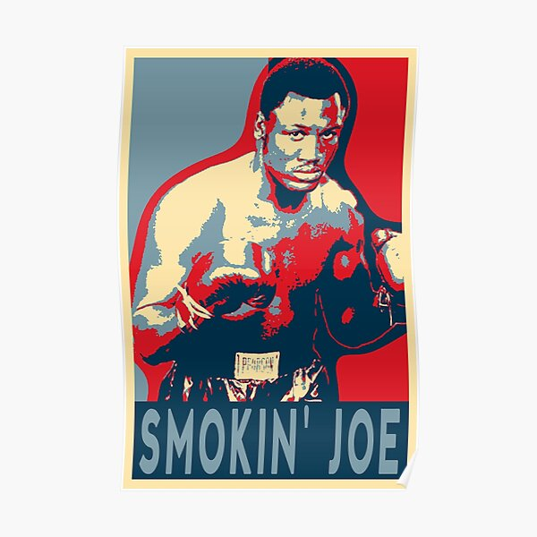 Joe Frazier Smokin'joe Poster