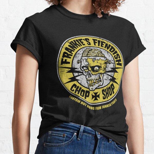 Frankie's Fiendish Chop Shop Classic T-Shirt