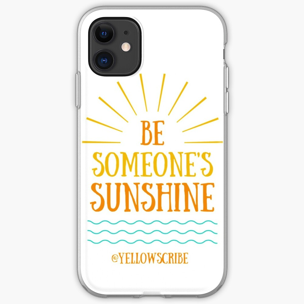 Be Someone's Sunshine by YellowScribe iPhone Case & Cover
