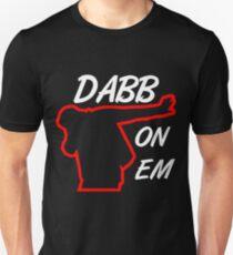 Dabb On Em T-Shirt