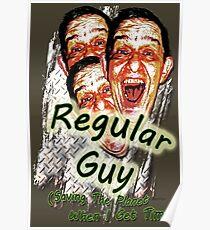 Regular Guy Poster Poster