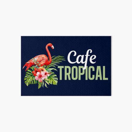 Cafe Tropical Schitts Creek Art Board Print